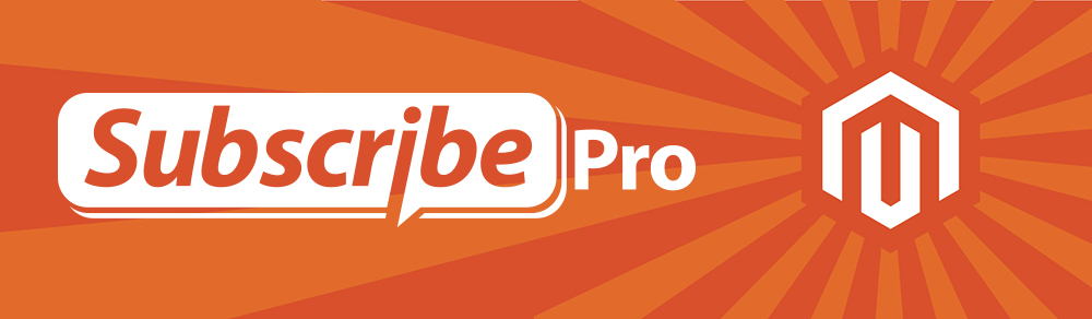 Subscribe Pro Announces Magento 2 Extension